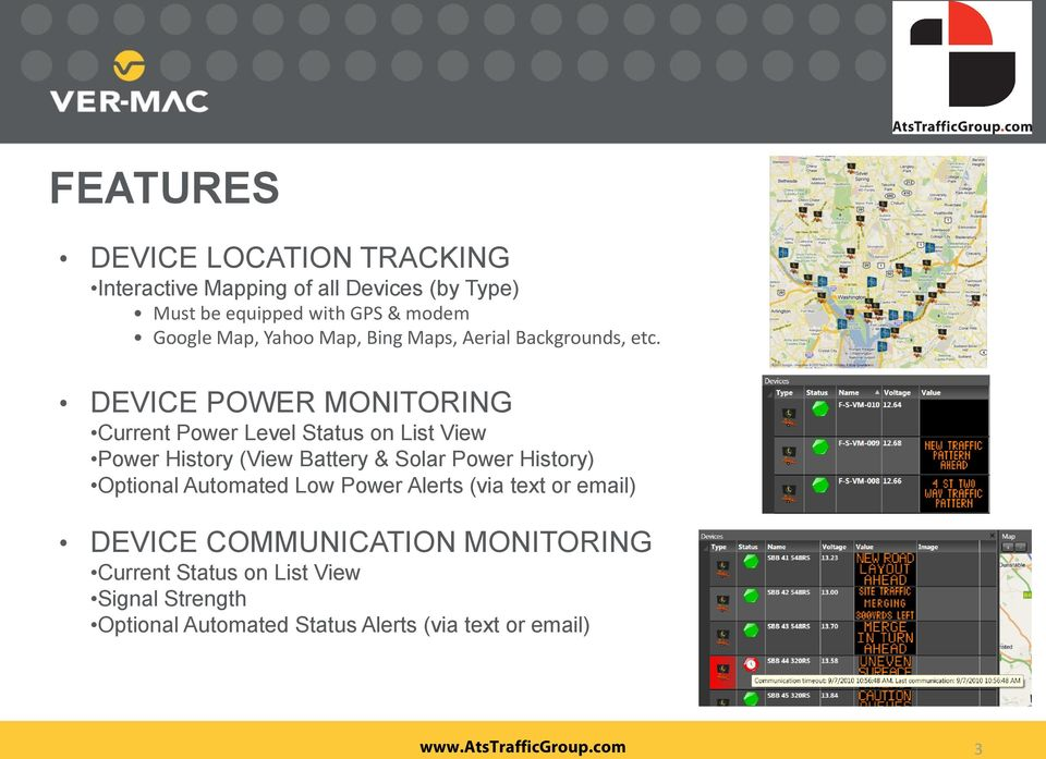 DEVICE POWER MONITORING Current Power Level Status on List View Power History (View Battery & Solar Power History)