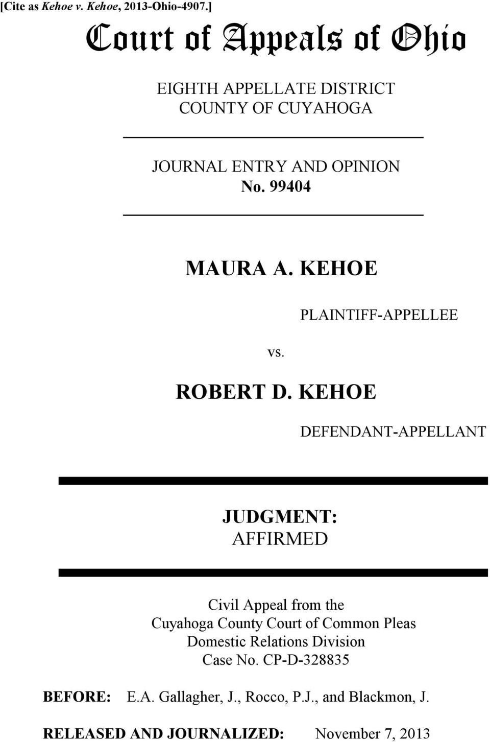 99404 MAURA A. KEHOE PLAINTIFF-APPELLEE vs. ROBERT D.
