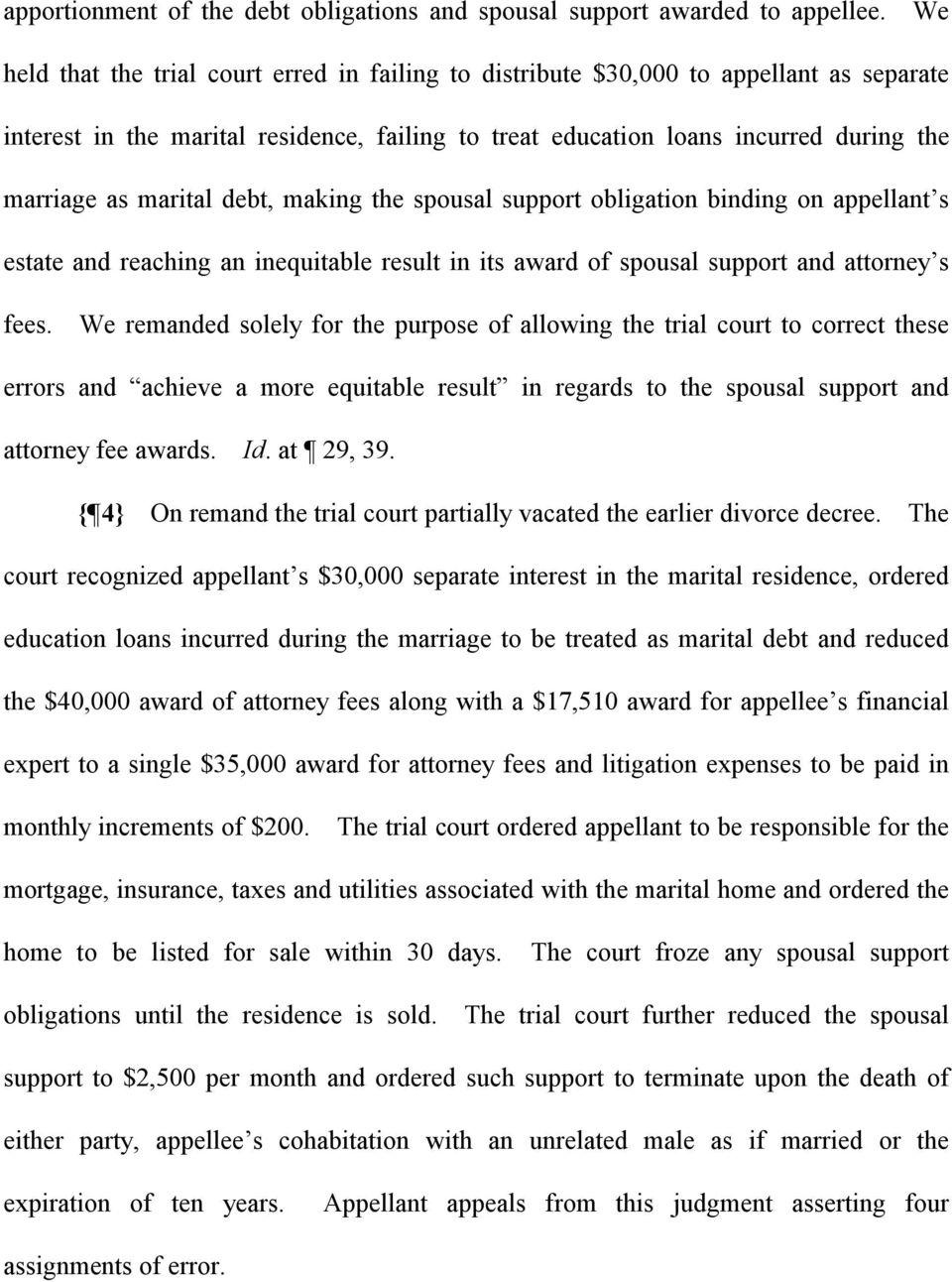 marital debt, making the spousal support obligation binding on appellant s estate and reaching an inequitable result in its award of spousal support and attorney s fees.
