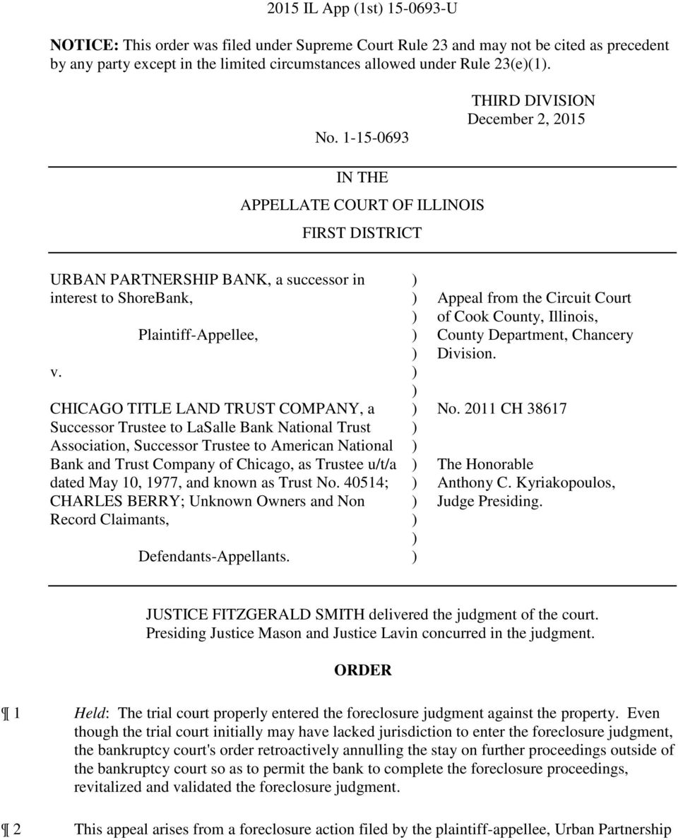 Plaintiff-Appellee, CHICAGO TITLE LAND TRUST COMPANY, a Successor Trustee to LaSalle Bank National Trust Association, Successor Trustee to American National Bank and Trust Company of Chicago, as