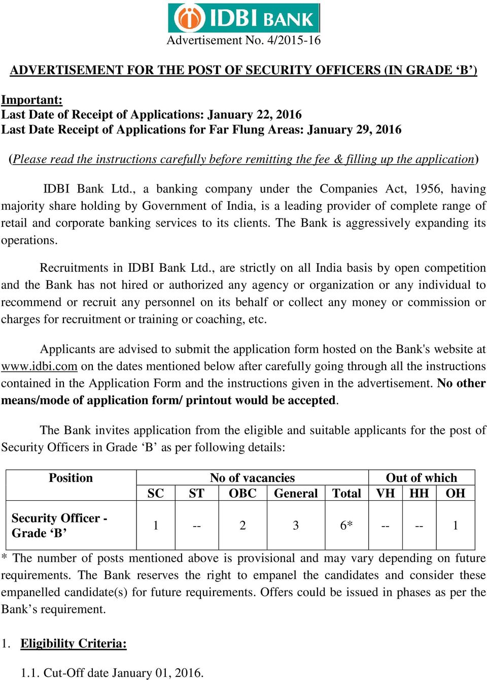 January 29, 2016 (Please read the instructions carefully before remitting the fee & filling up the application) IDBI Bank Ltd.