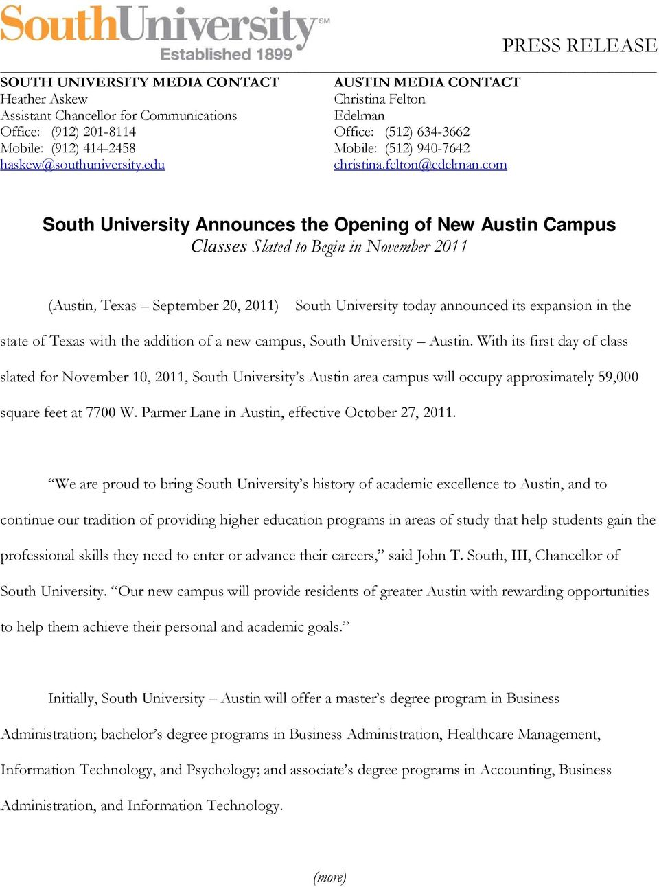 com South University Announces the Opening of New Austin Campus Classes Slated to Begin in November 2011 (Austin, Texas September 20, 2011) South University today announced its expansion in the state