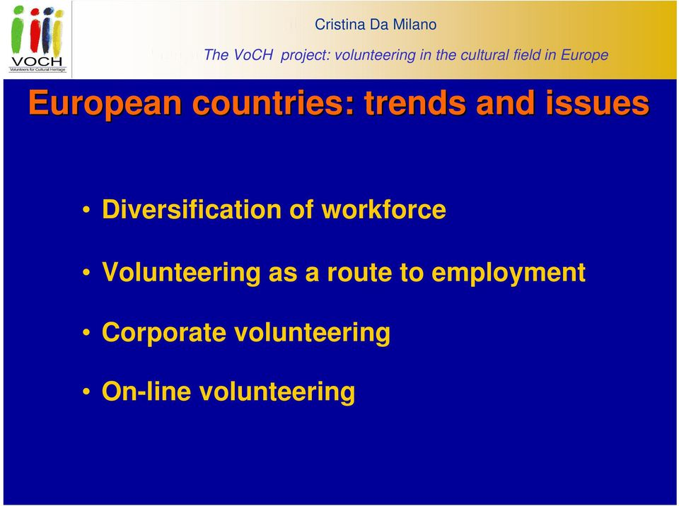 countries: trends and issues Diversification of workforce
