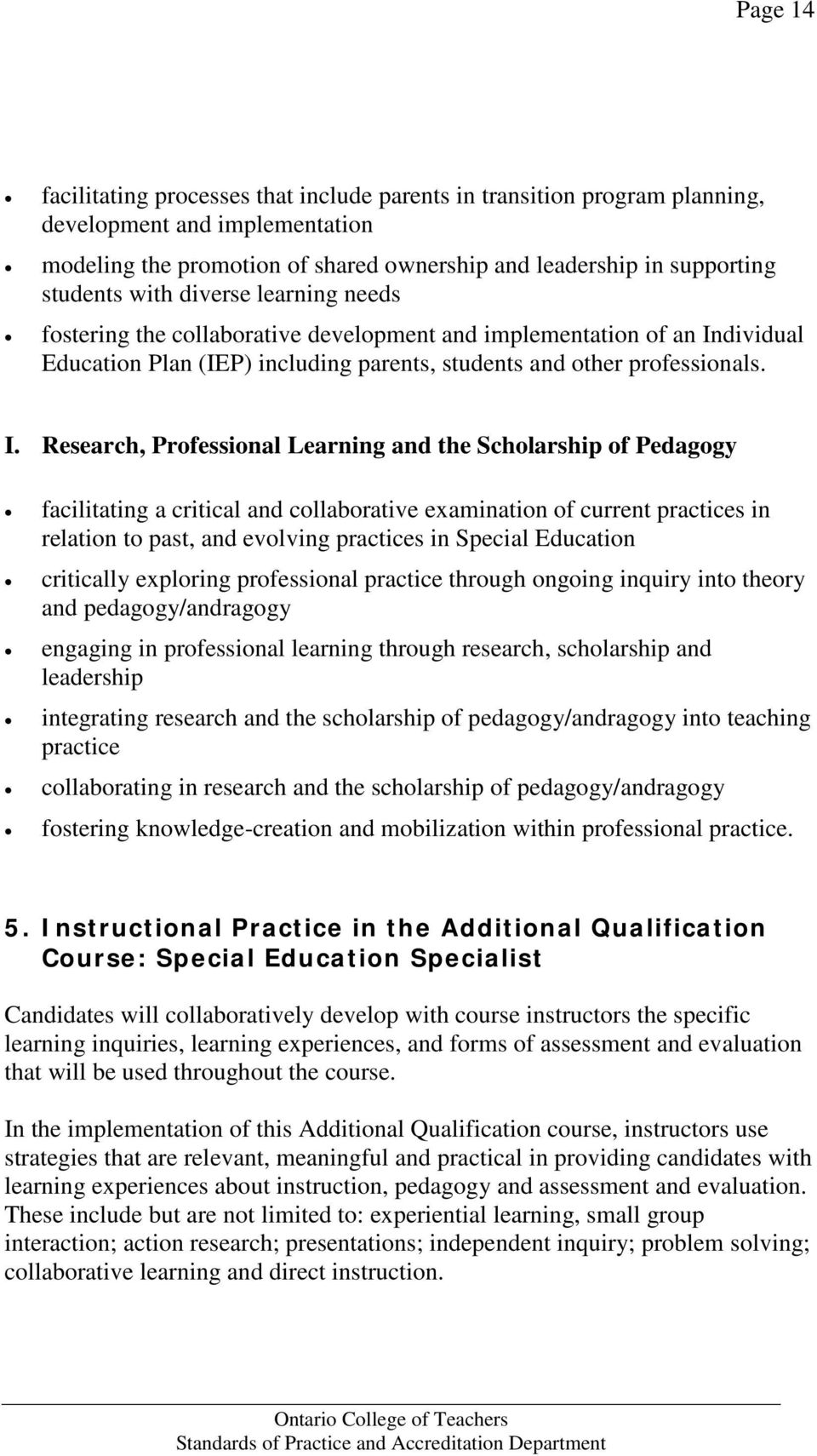 dividual Education Plan (IEP) including parents, students and other professionals. I.
