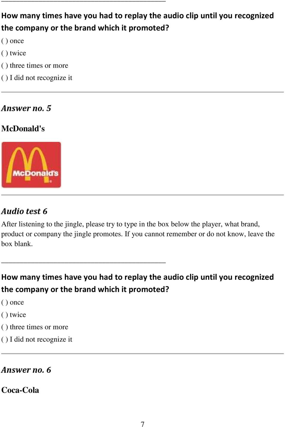 5 McDonald's Audio test 6 After listening to the jingle, please try to type in the box below the player, what brand, product or company the jingle promotes.