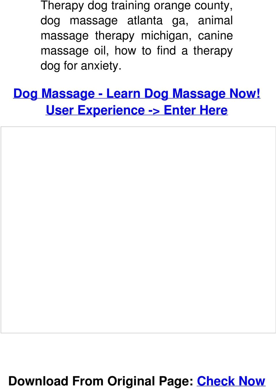 a therapy dog for anxiety. Dog Massage - Learn Dog Massage Now!