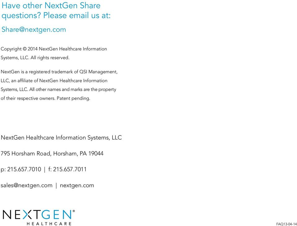 NextGen is a registered trademark of QSI Management, LLC, an affiliate of NextGen Healthcare Information Systems, LLC.