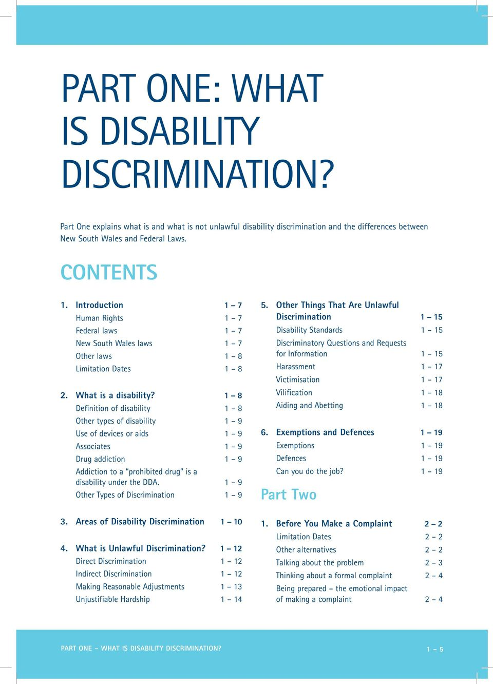 1 8 Definition of disability 1 8 Other types of disability 1 9 Use of devices or aids 1 9 Associates 1 9 Drug addiction 1 9 Addiction to a prohibited drug is a disability under the DDA.