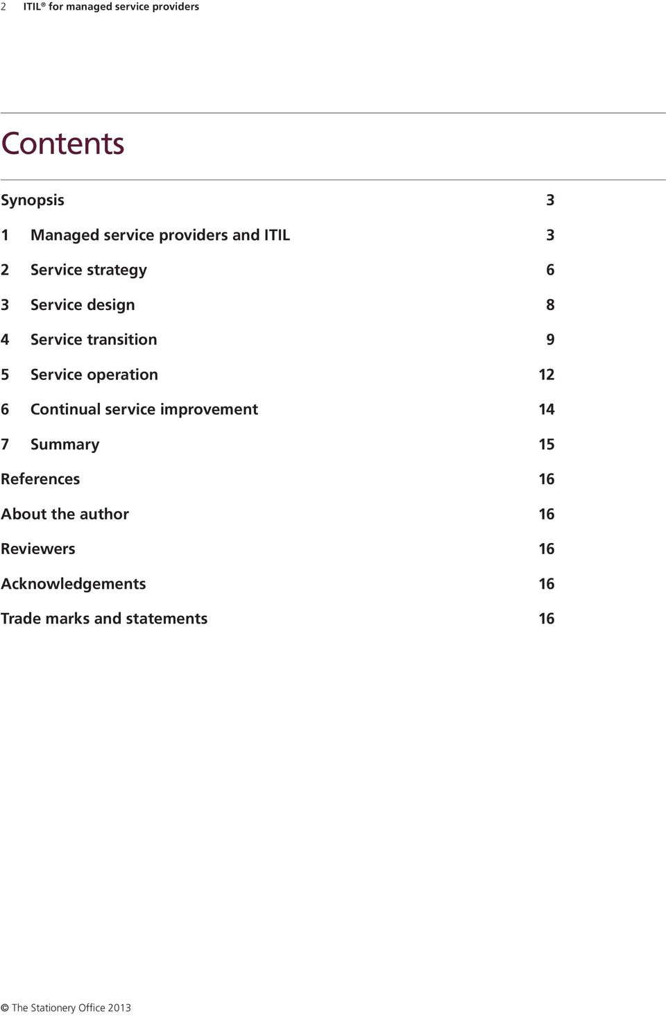 9 5 Service operation 12 6 Continual service improvement 14 7 Summary 15