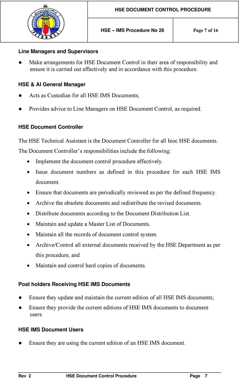 hse document control procedure pdf hse document controller the hse technical assistant is the document controller for all ieoc hse documents