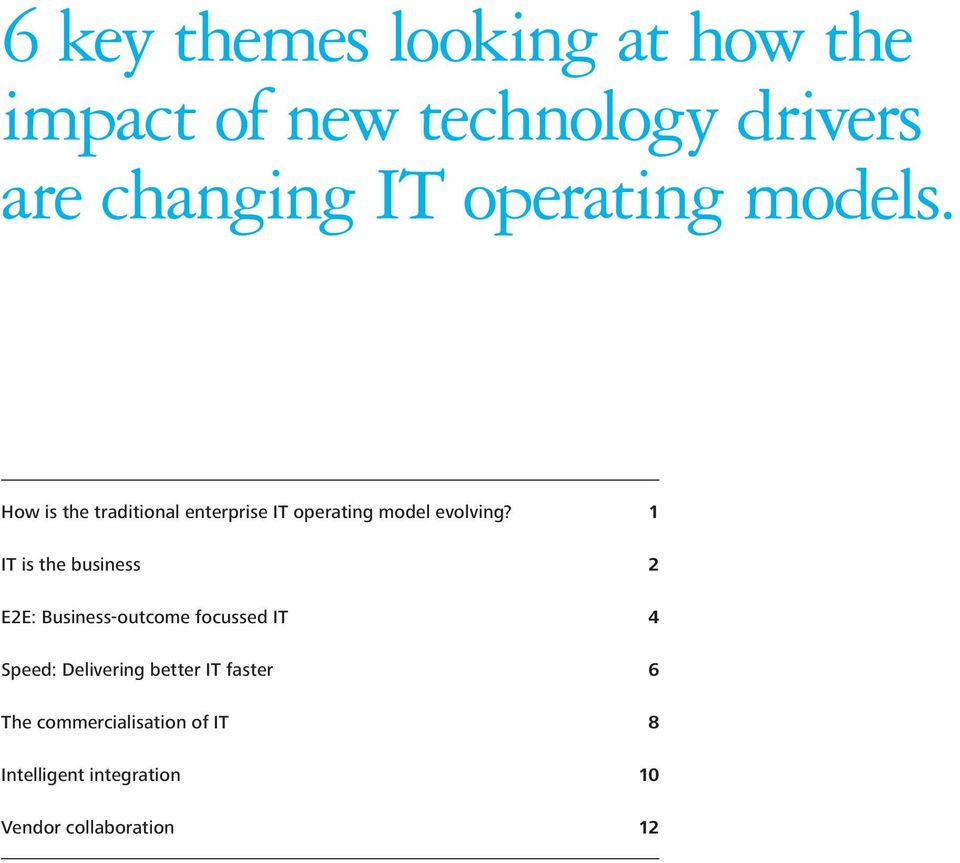 Contents How is the traditional enterprise IT operating model evolving?
