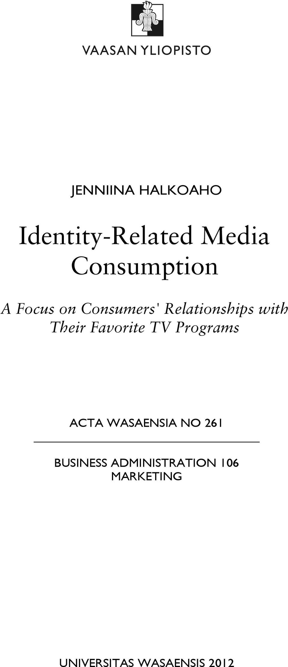 with Their Favorite TV Programs ACTA WASAENSIA NO