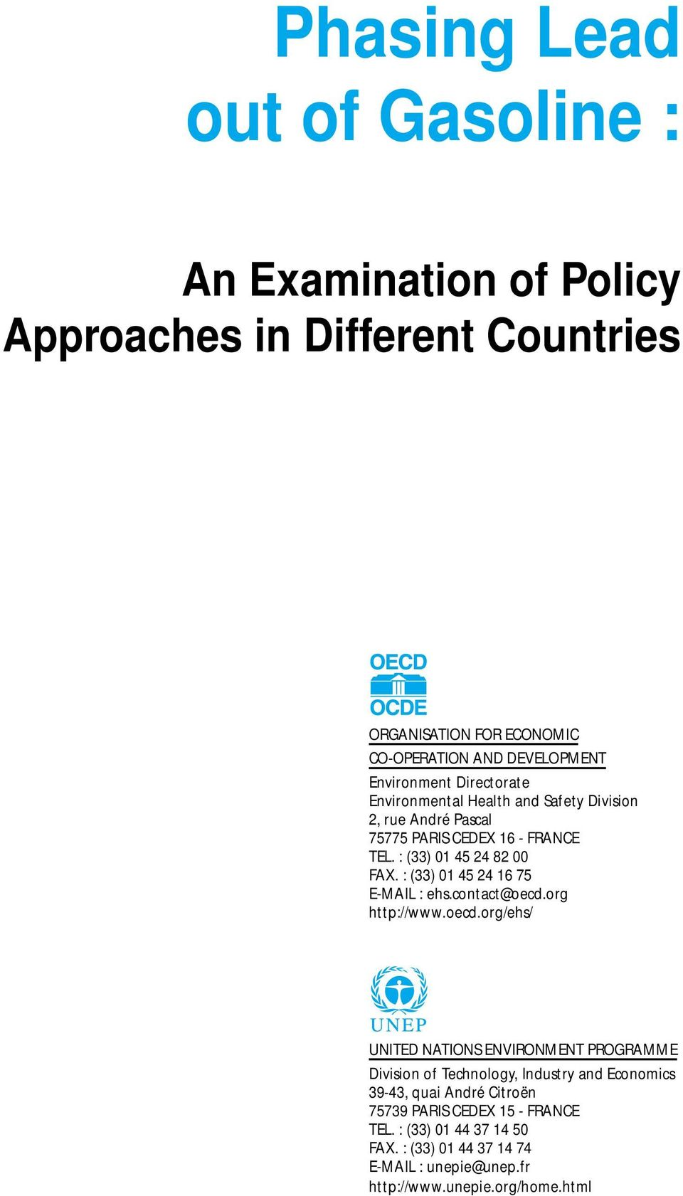 : (33) 01 45 24 16 75 E-MAIL : ehs.contact@oecd.