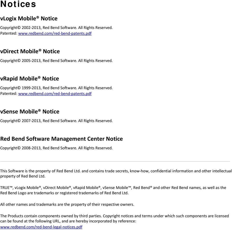 pdf vsense Mobile Notice Copyright 2007-2013, Red Bend Software. All Rights Reserved. Red Bend Software Management Center Notice Copyright 2008-2013, Red Bend Software. All Rights Reserved. This Software is the property of Red Bend Ltd.