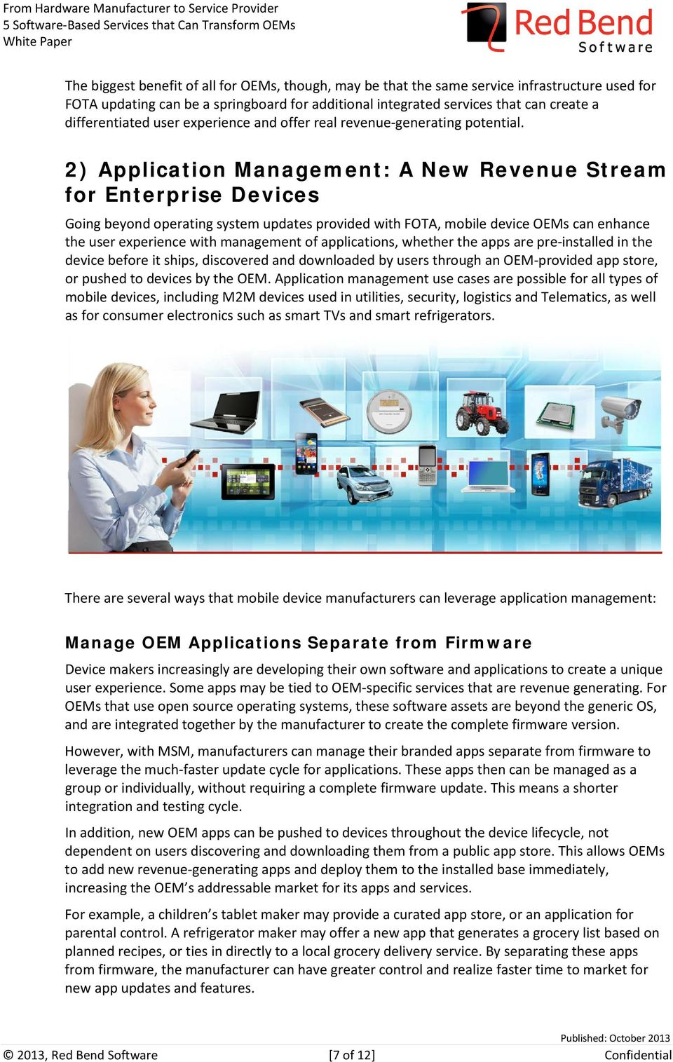 2) Application Management: A New Revenue Stream for Enterprise Devices Going beyond operating system updates provided with FOTA, mobile device OEMs can enhance the user experience with management of