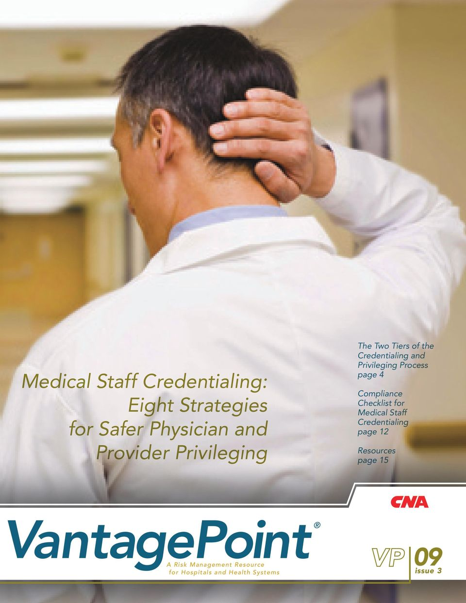 Compliance Checklist for Medical Staff Credentialing page 12 Resources page 15