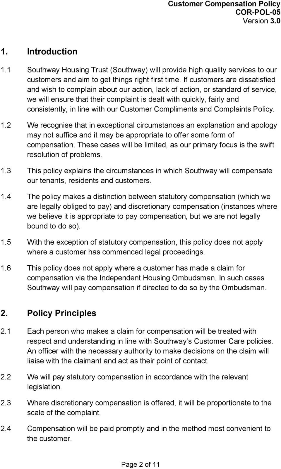 line with our Customer Compliments and Complaints Policy. 1.