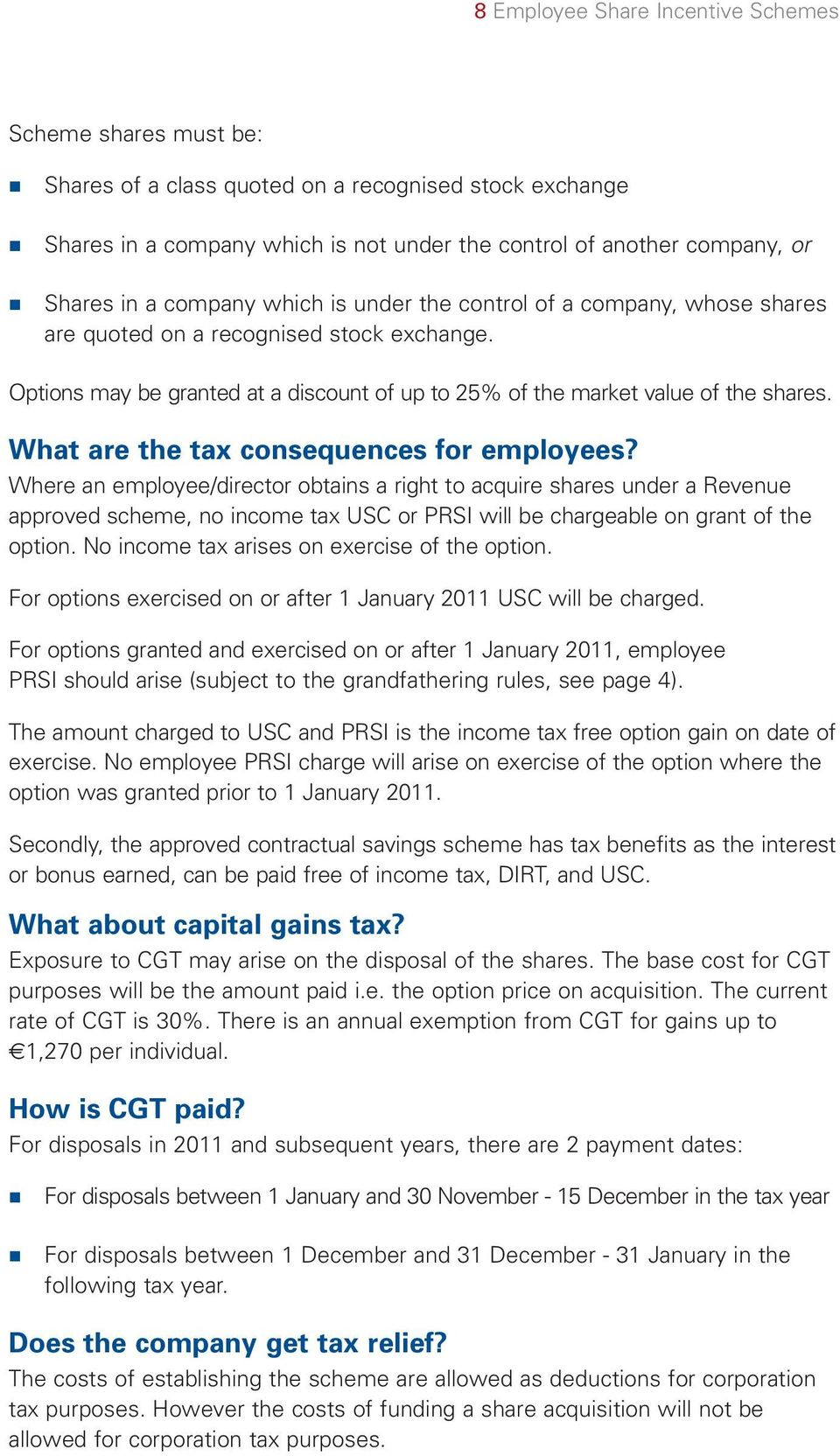 What are the tax consequences for employees?