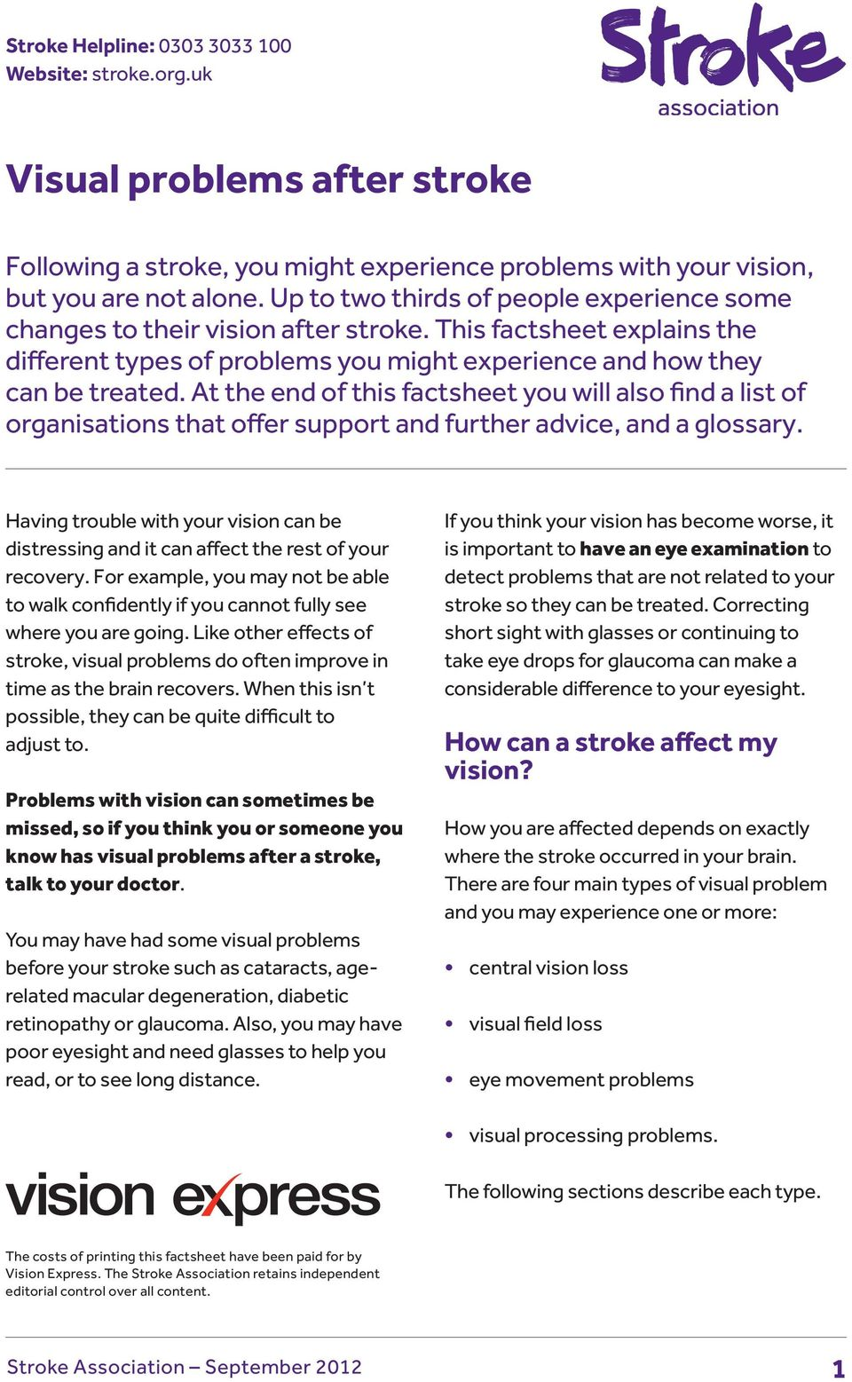 At the end of this factsheet you will also find a list of organisations that offer support and further advice, and a glossary.