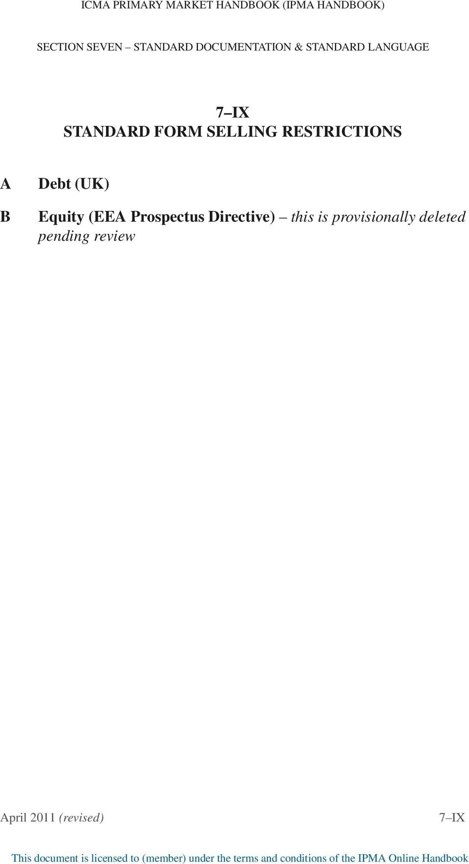 Selling Restrictions A B Debt (UK) Equity (EEA Prospectus