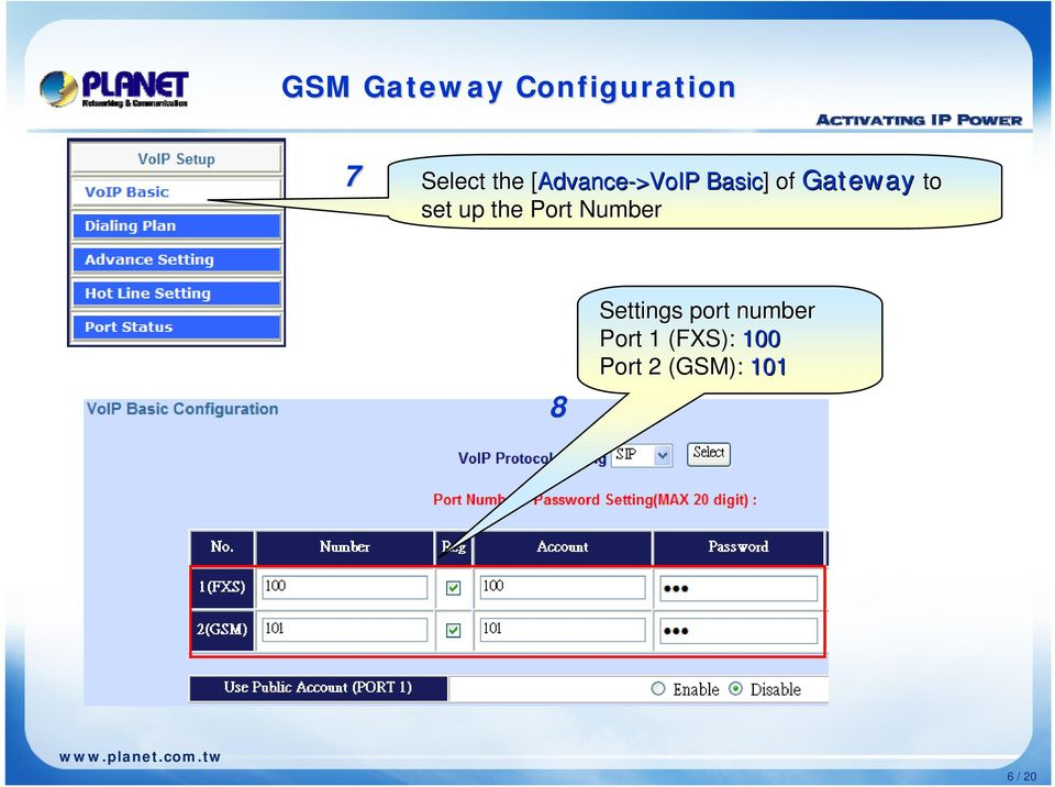 to set up the Port Number 8 Settings port