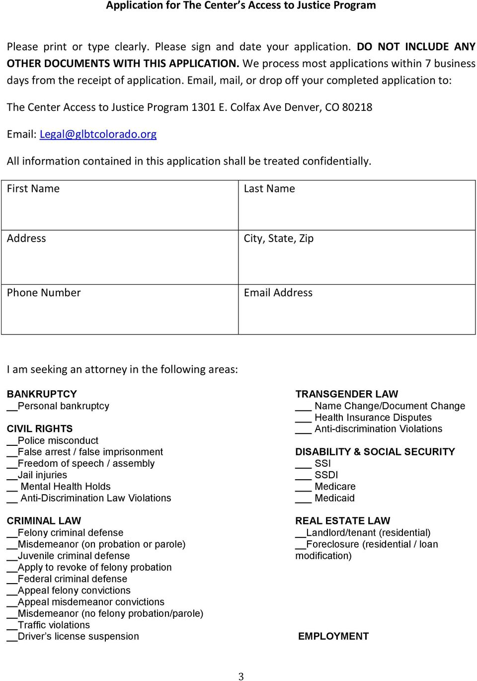 Colfax Ave Denver, CO 80218 Email: Legal@glbtcolorado.org All information contained in this application shall be treated confidentially.