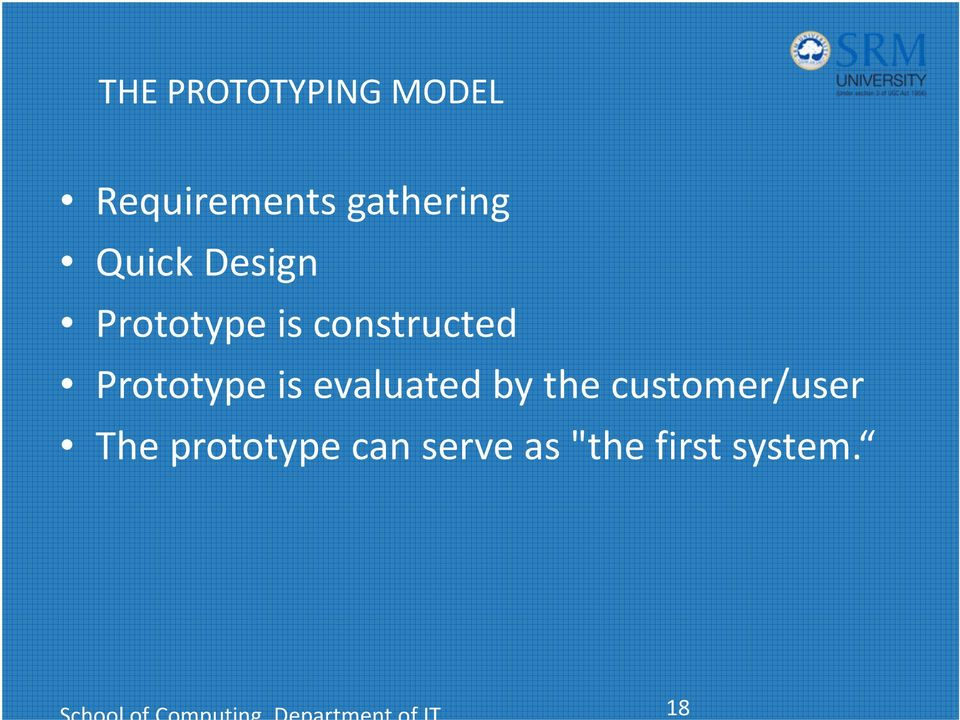 constructed Prototype is evaluated by the