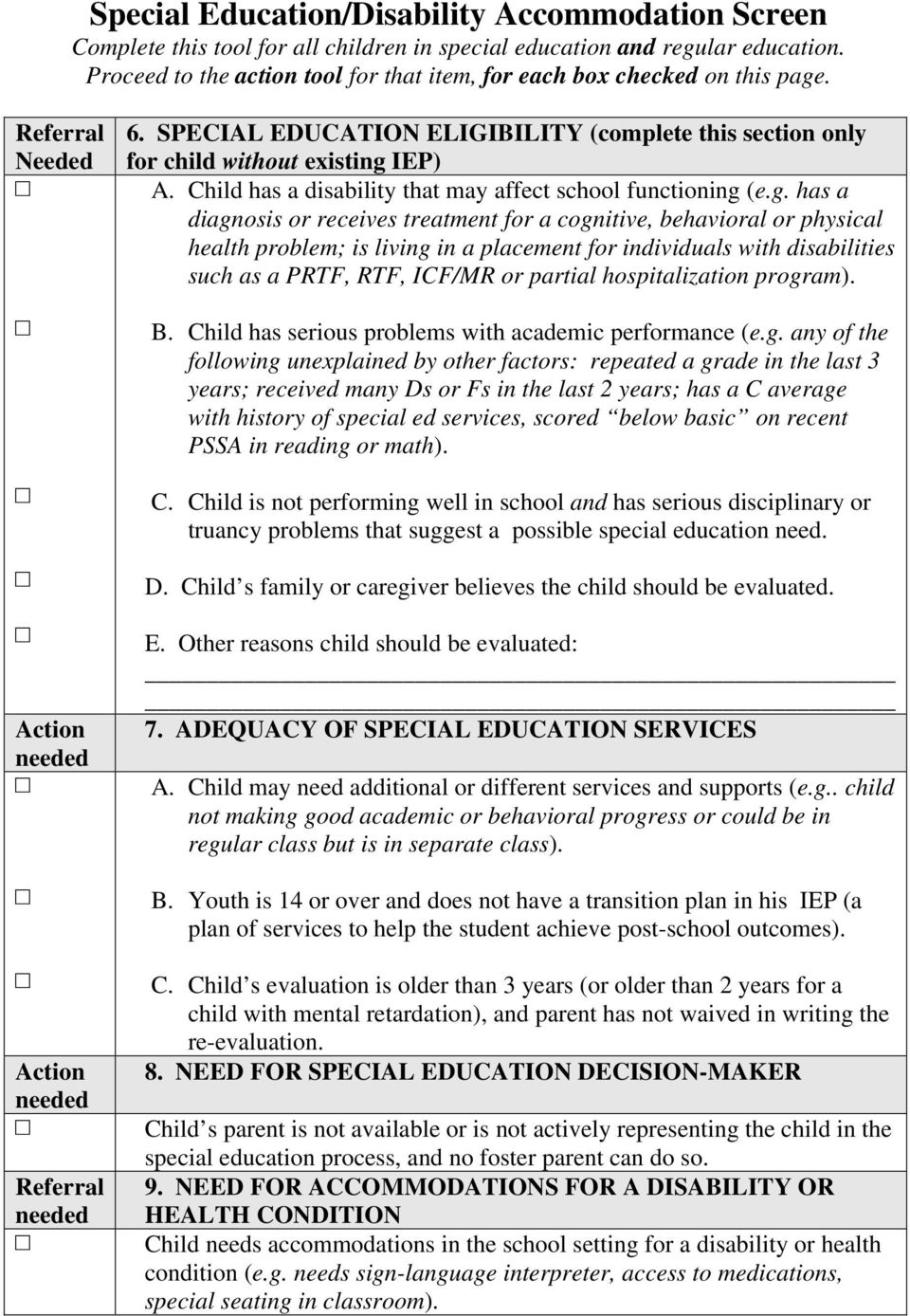 SPECIAL EDUCATION ELIGIBILITY (complete this section only for child without existing