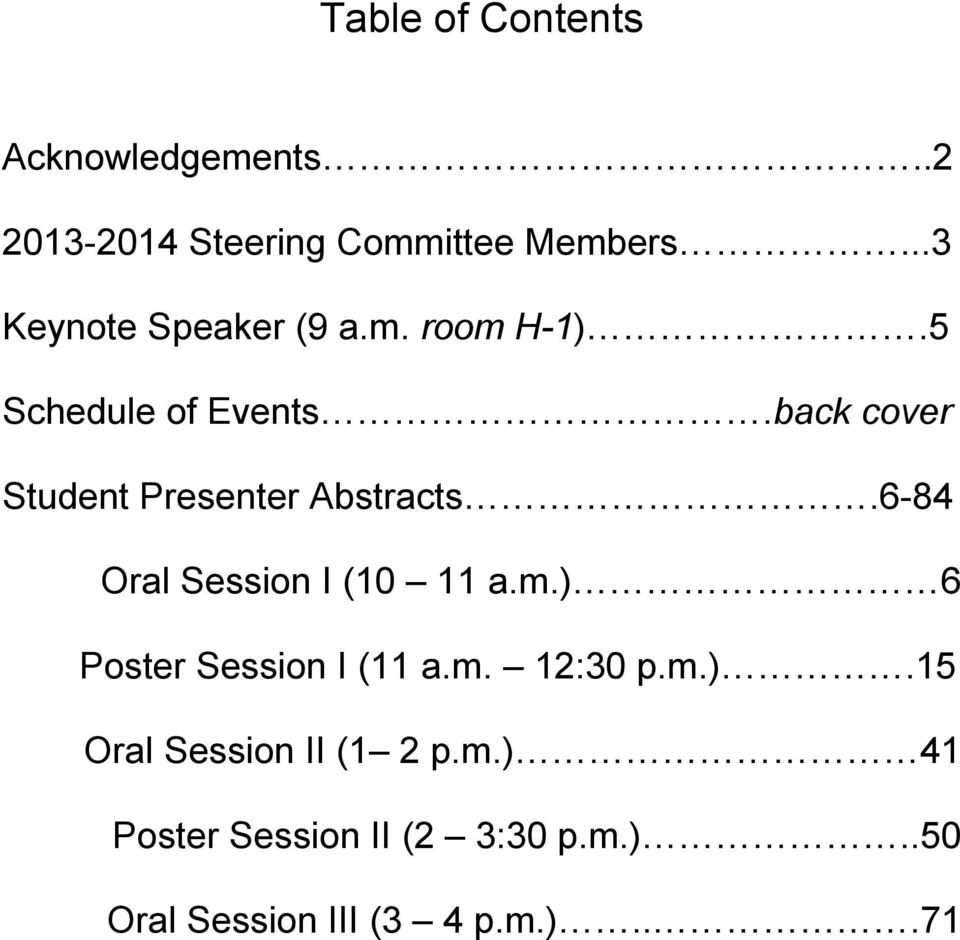 back cover Student Presenter Abstracts.6-84 Oral Session I (10 11 a.m.