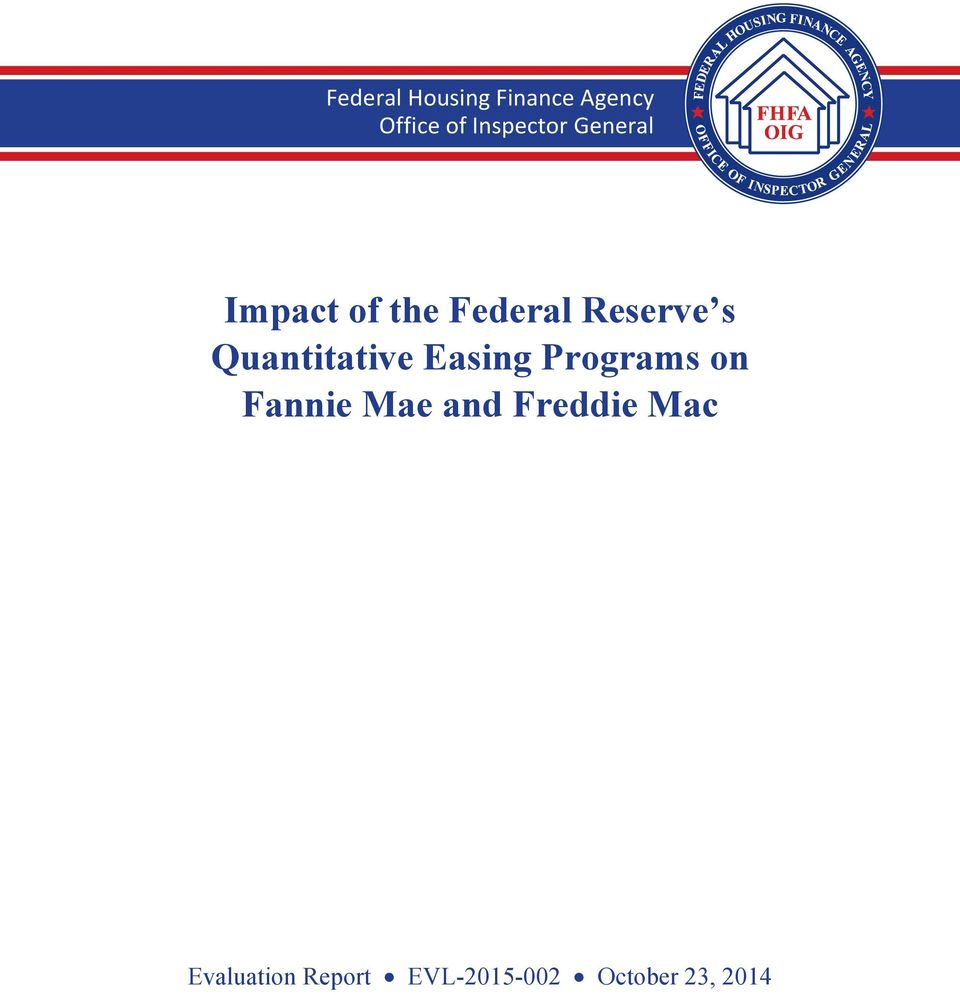 Impact Of The Federal Reserve S Quantitative Easing Programs On