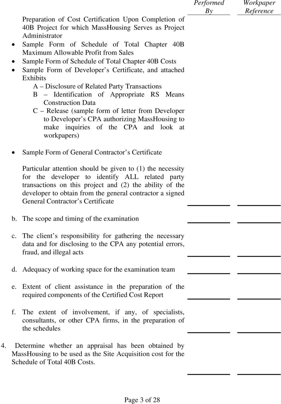 Construction Data C Release (sample form of letter from Developer to Developer s CPA authorizing MassHousing to make inquiries of the CPA and look at workpapers) Sample Form of General Contractor s