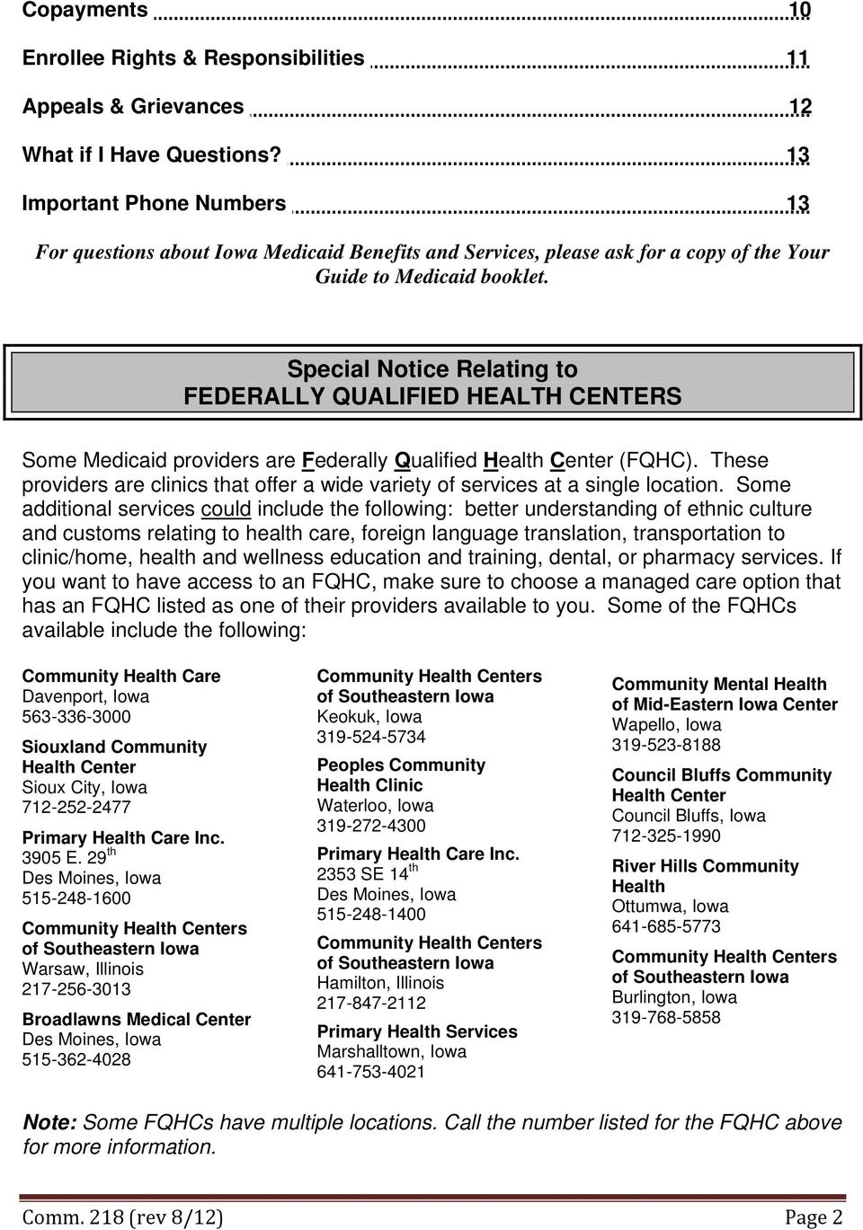 Special Notice Relating to FEDERALLY QUALIFIED HEALTH CENTERS Some Medicaid providers are Federally Qualified Health Center (FQHC).