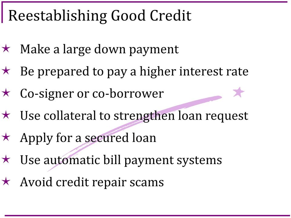co-borrower Use collateral to strengthen loan request Apply