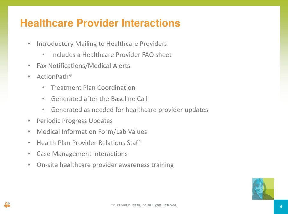 healthcare provider updates Periodic Progress Updates Medical Information Form/Lab Values Health Plan Provider Relations