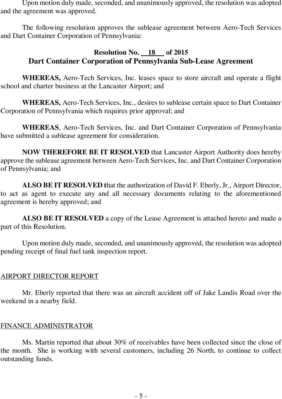 18 of 2015 Dart Container Corporation of Pennsylvania Sub-Lease Agreement WHEREAS, Aero-Tech Services, Inc.