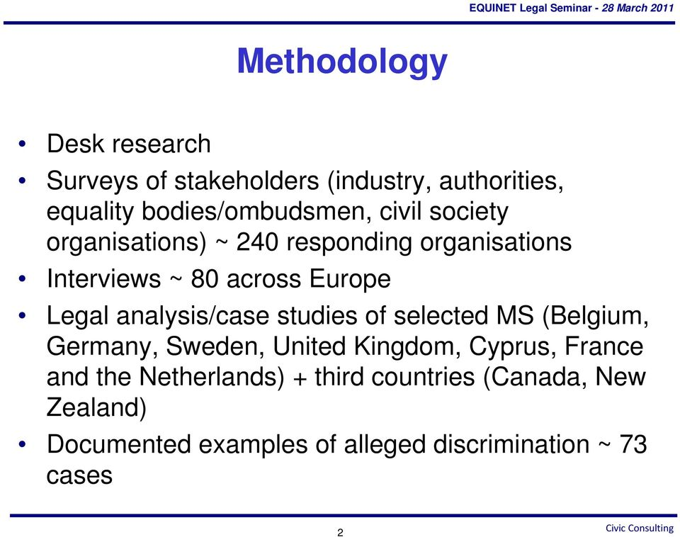 analysis/case studies of selected MS (Belgium, Germany, Sweden, United Kingdom, Cyprus, France and the
