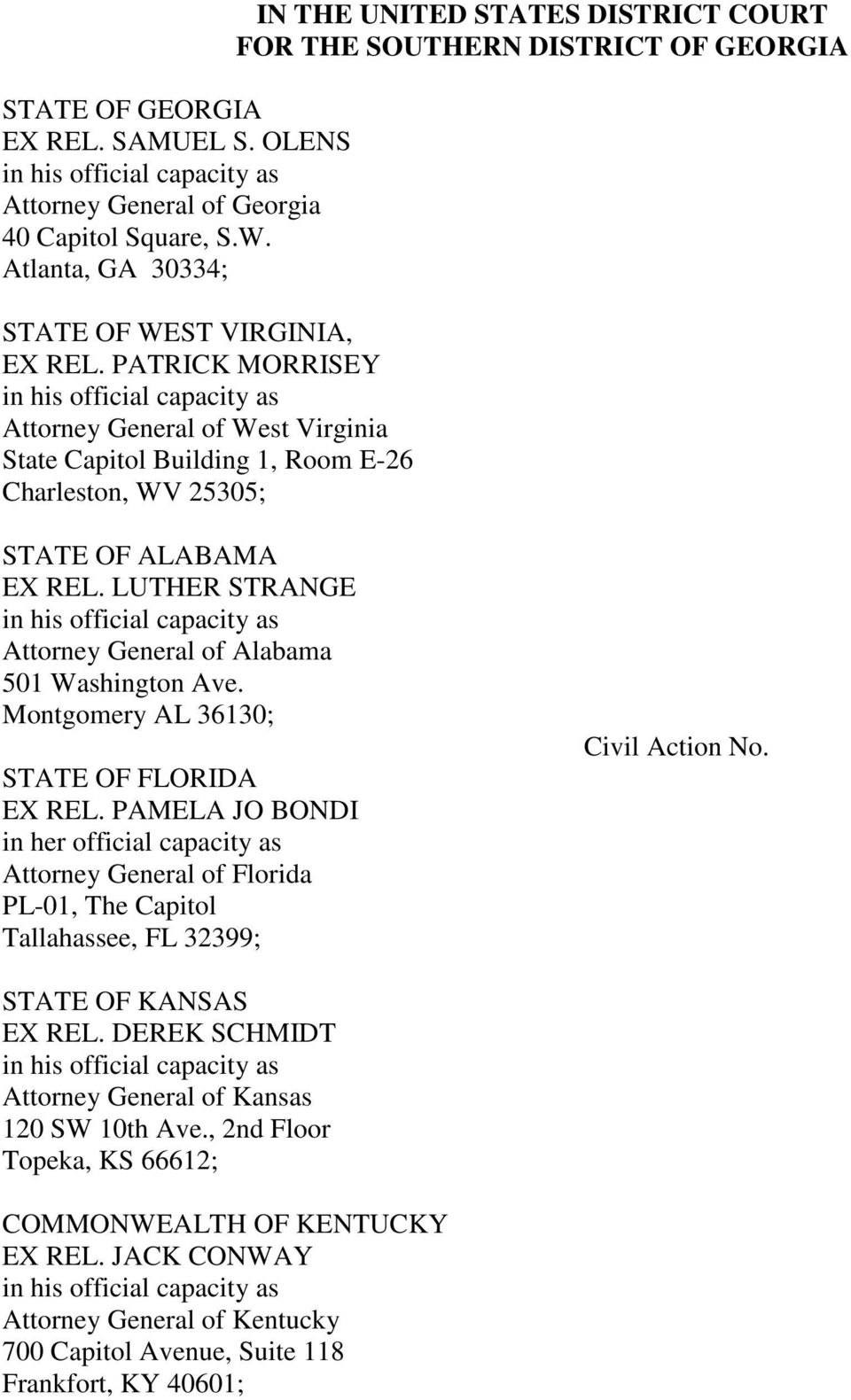 OF GEORGIA STATE OF ALABAMA EX REL. LUTHER STRANGE in his official capacity as Attorney General of Alabama 501 Washington Ave. Montgomery AL 36130; STATE OF FLORIDA EX REL.