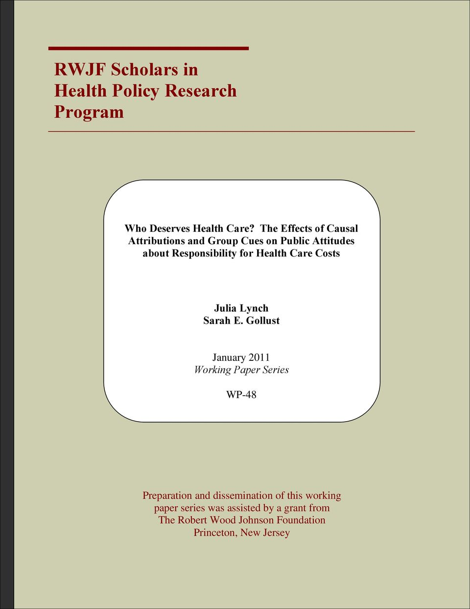 Health Care Costs Julia Lynch Sarah E.