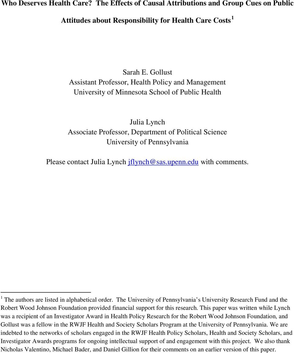 Please contact Julia Lynch jflynch@sas.upenn.edu with comments. 1 The authors are listed in alphabetical order.