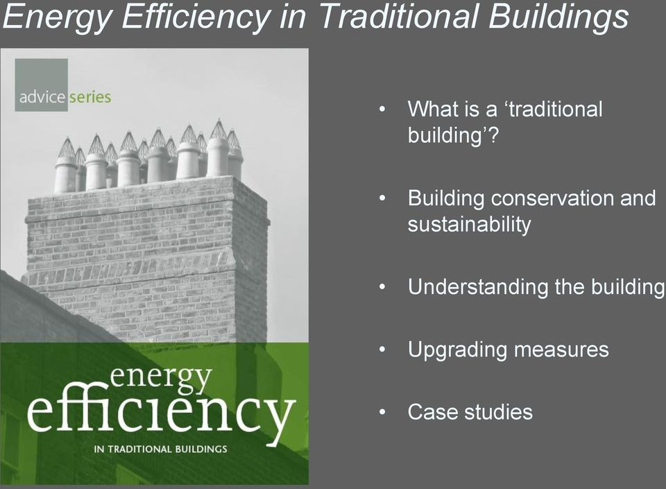 Building conservation and sustainability