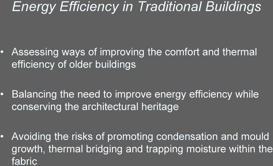 efficiency while conserving the architectural heritage Avoiding the risks of