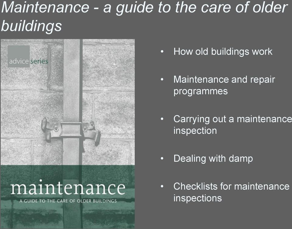 repair programmes Carrying out a maintenance