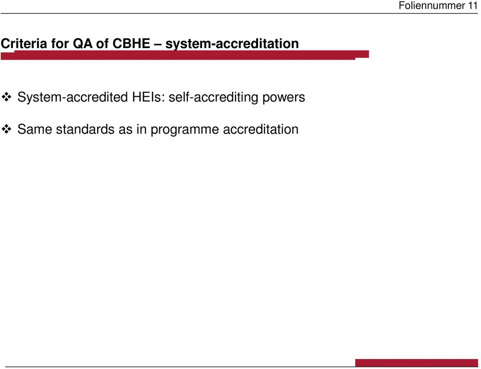 System-accredited HEIs: