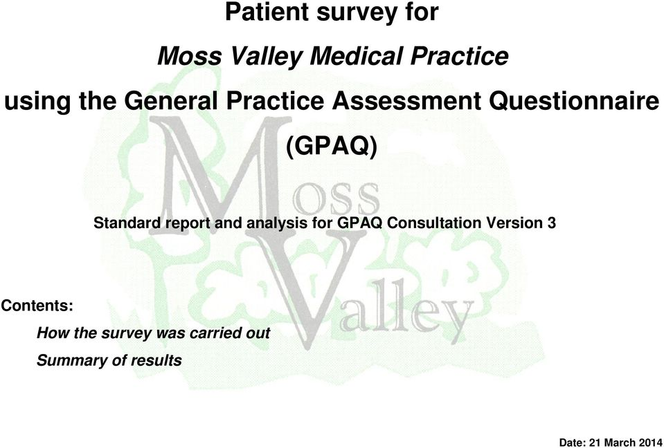 report and analysis for GPAQ Consultation Version 3 Contents:
