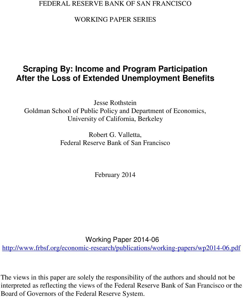 Valletta, Federal Reserve Bank of San Francisco February 2014 Working Paper 2014-06 http://www.frbsf.org/economic-research/publications/working-papers/wp2014-06.