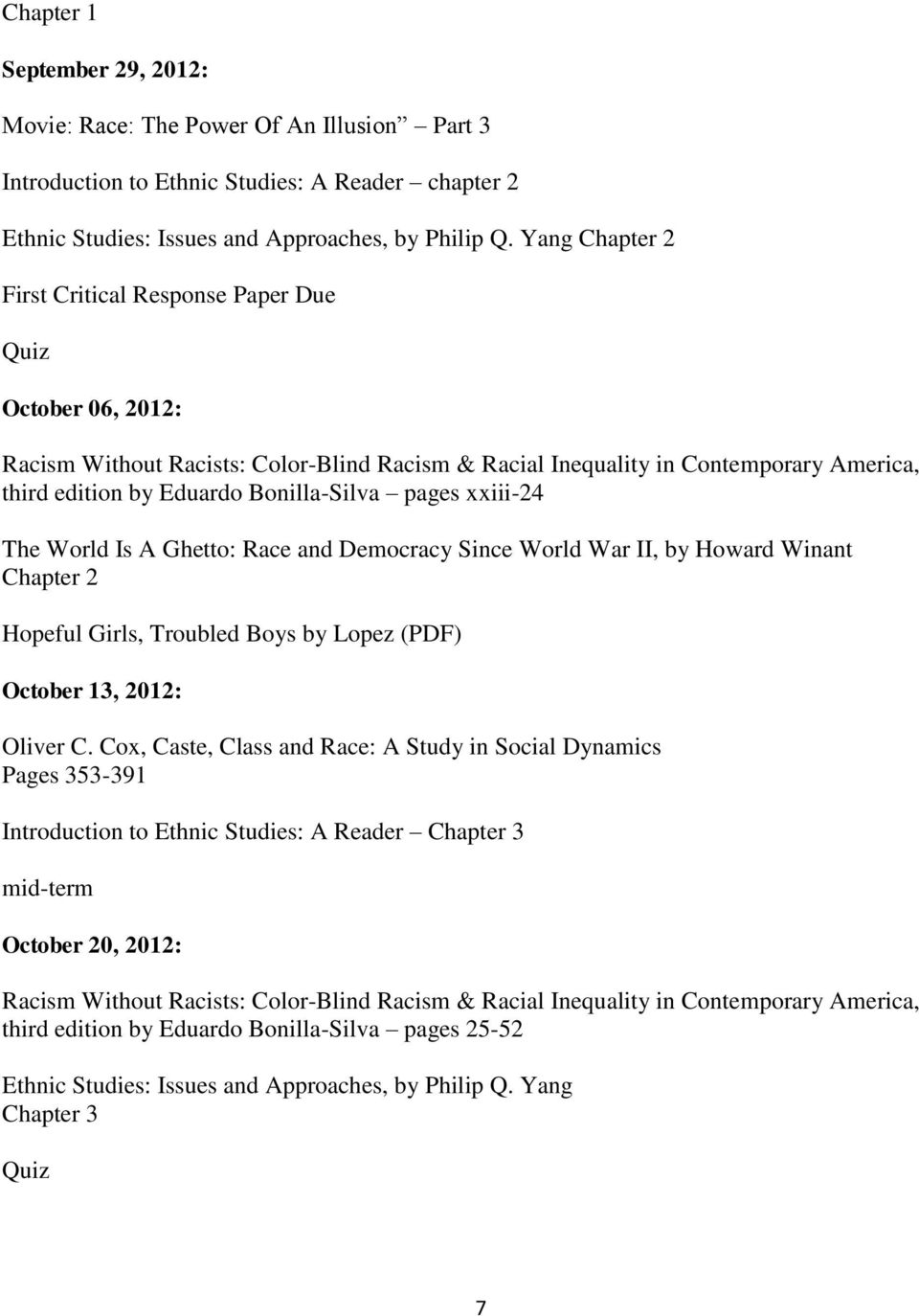 II, by Howard Winant Chapter 2 Hopeful Girls, Troubled Boys by Lopez (PDF) October 13, 2012: Oliver C.
