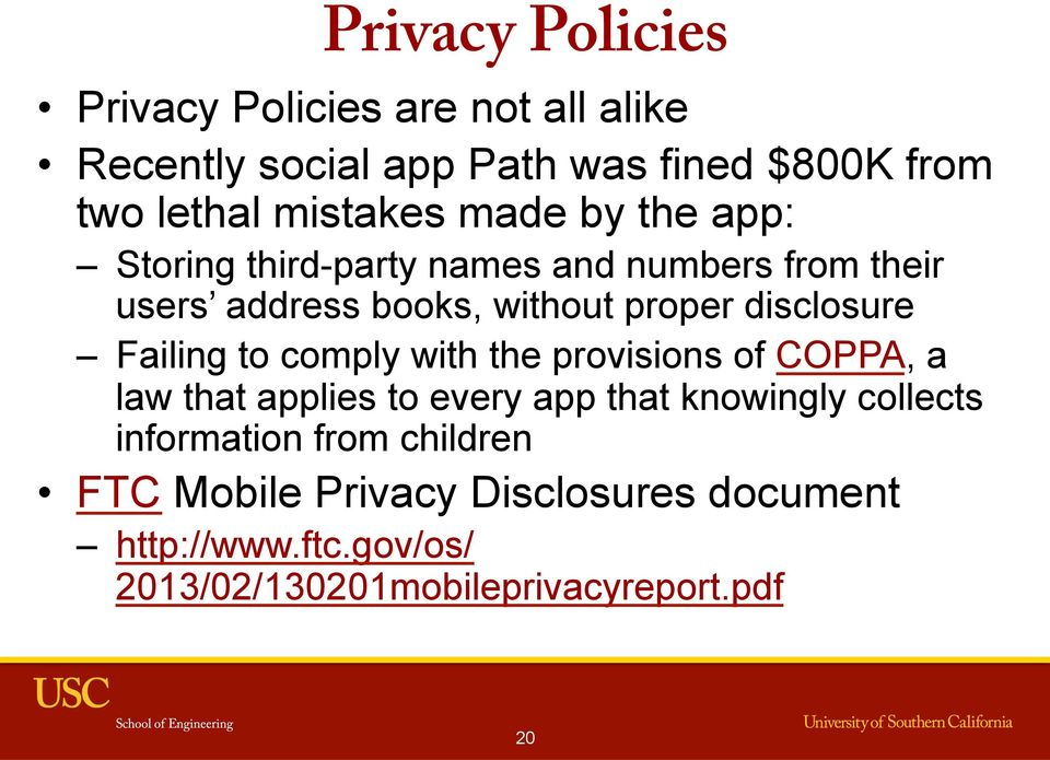 disclosure Failing to comply with the provisions of COPPA, a law that applies to every app that knowingly collects