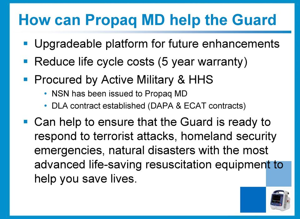 ECAT contracts) Can help to ensure that the Guard is ready to respond to terrorist attacks, homeland security