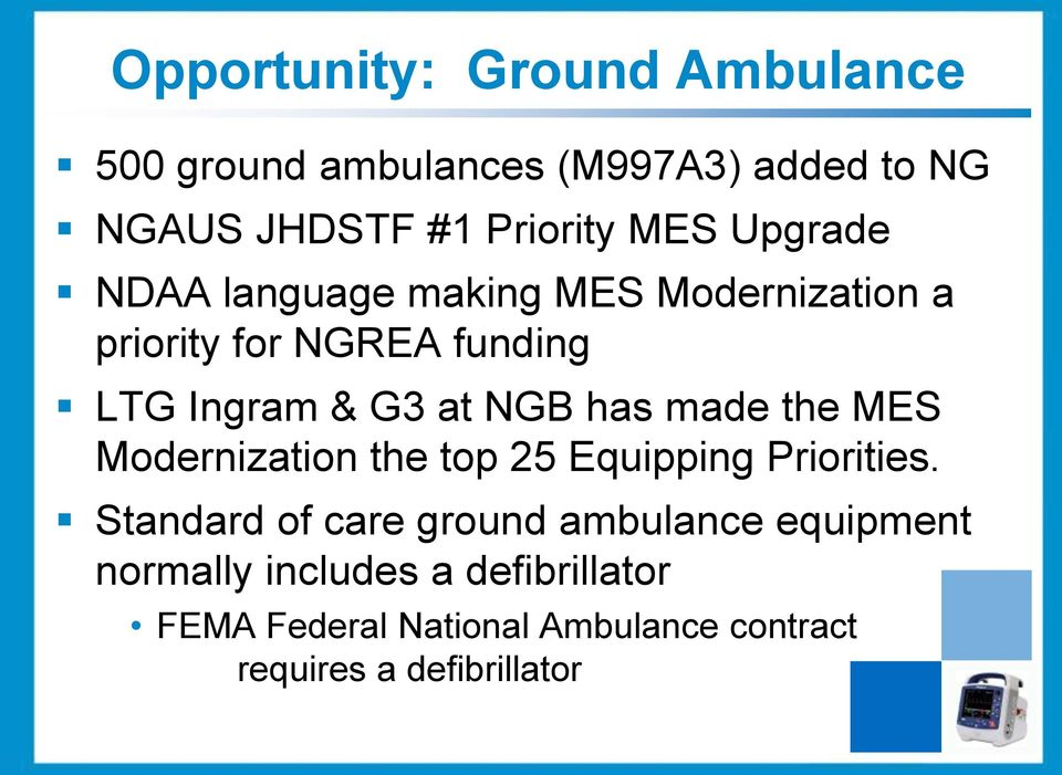 has made the MES Modernization the top 25 Equipping Priorities.
