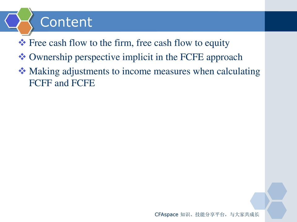 approach Making adjustments to income measures when